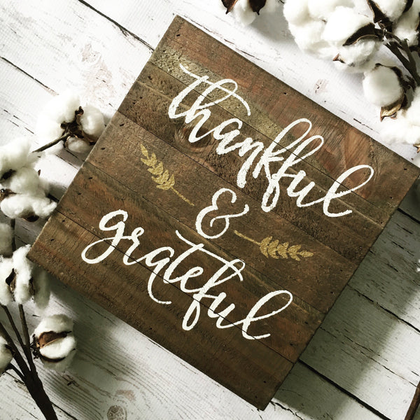 "Thankful and Grateful Reclaimed Wood Sign 10x10"" Natural - CoastalCraftyMama"