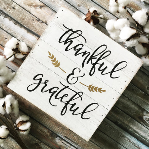 "Thankful and Grateful Reclaimed Wood Sign 10x10"" White - CoastalCraftyMama"