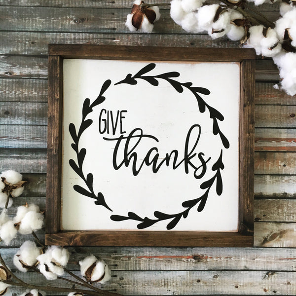 "Give Thanks Wood Sign 13x13"" White - CoastalCraftyMama"