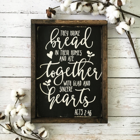 "They Broke Bread Framed Wood Sign 13x17.25"" Black - CoastalCraftyMama"