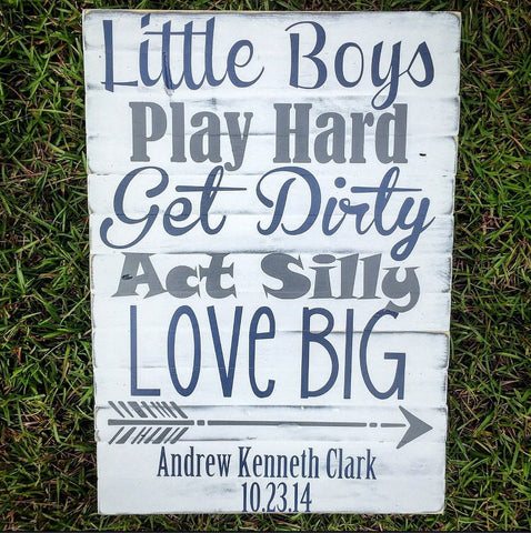 Little Boys Quote Sign - CoastalCraftyMama