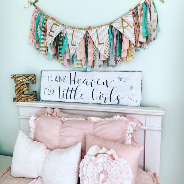 Thank Heaven for Little Girls Wood Sign - CoastalCraftyMama