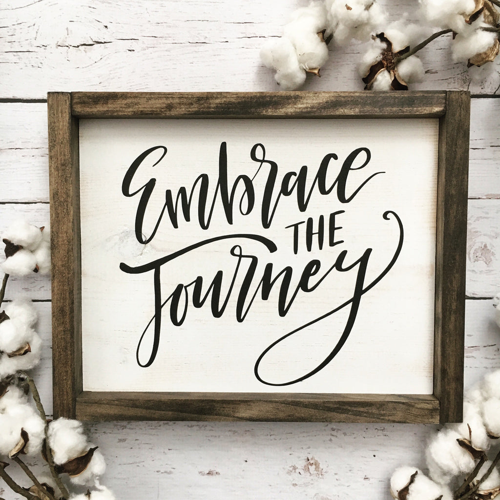 Embrace The Journey Framed Wood Sign  Coastal Crafty Mama. Simple Murals. Alphabet Tattoo Lettering. Now Open Signs Of Stroke. Sign Writing Lettering. Pylon Signs. Student Name Stickers. Supreme Murals. Open Signs Of Stroke