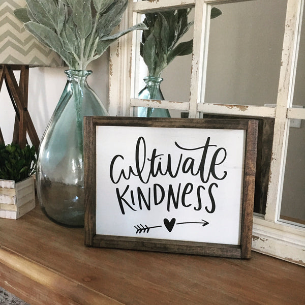 Cultivate Kindness Framed Wood Sign - CoastalCraftyMama
