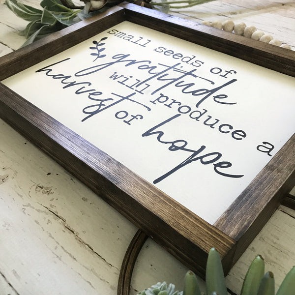 Small Seeds of Gratitude Framed Wood Sign 11x15""