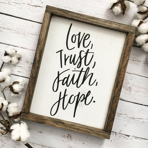 Love Trust Faith Hope Framed Wood Sign - CoastalCraftyMama