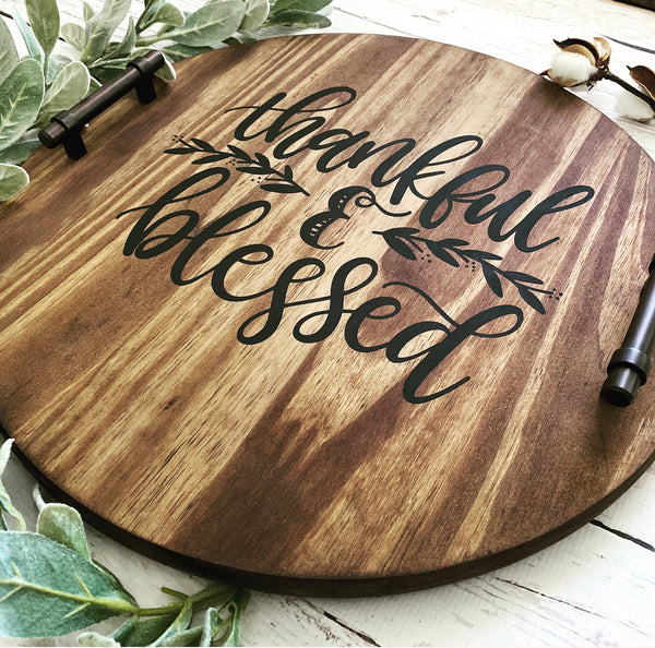 Thankful & Blessed Wood Serving Tray