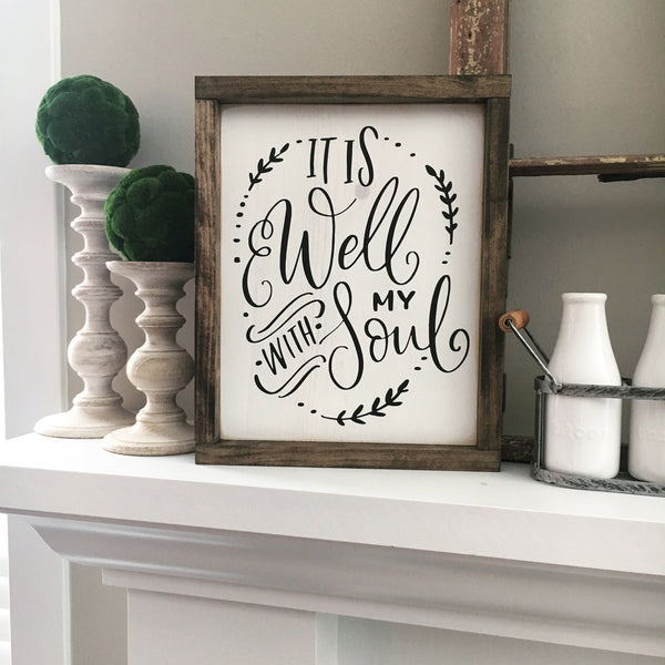 It is Well with my Soul Framed Wood Sign