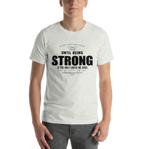 "Miracles for Mary ""Strong"" - Short-Sleeve Unisex T-Shirt"