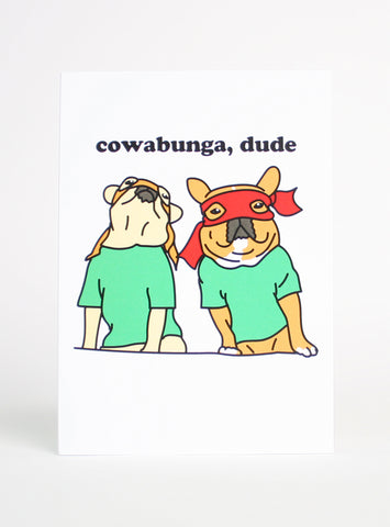 COWABUNGA DUDE GREETING CARD