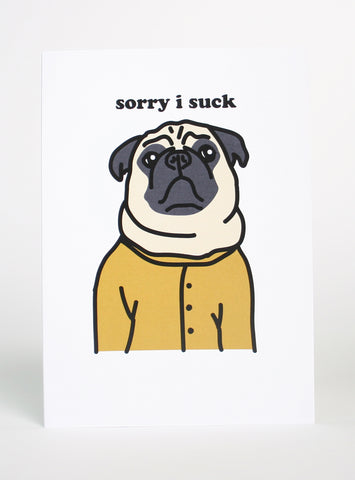 SORRY I SUCK GREETING CARD