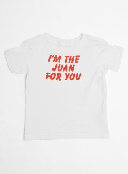 I'm The Juan For You Dog Tee