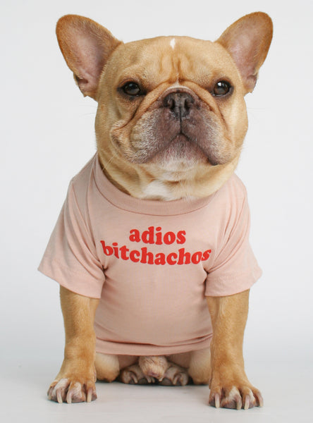 Adios Bitchachos Dog Tee