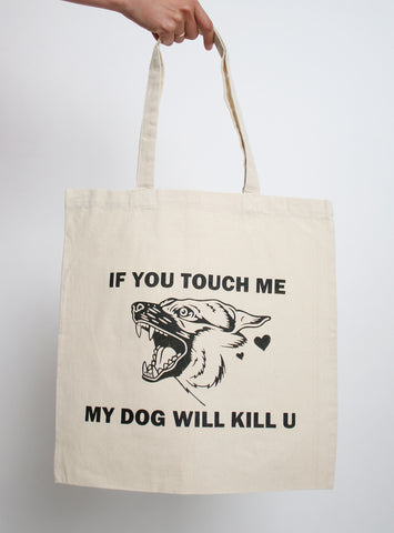 If You Touch Me Tote Bag