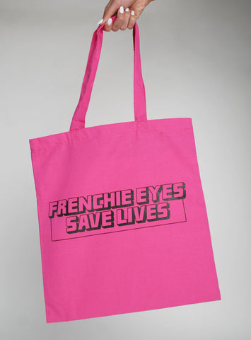 Frenchie Eyes Save Lives Tote Bag