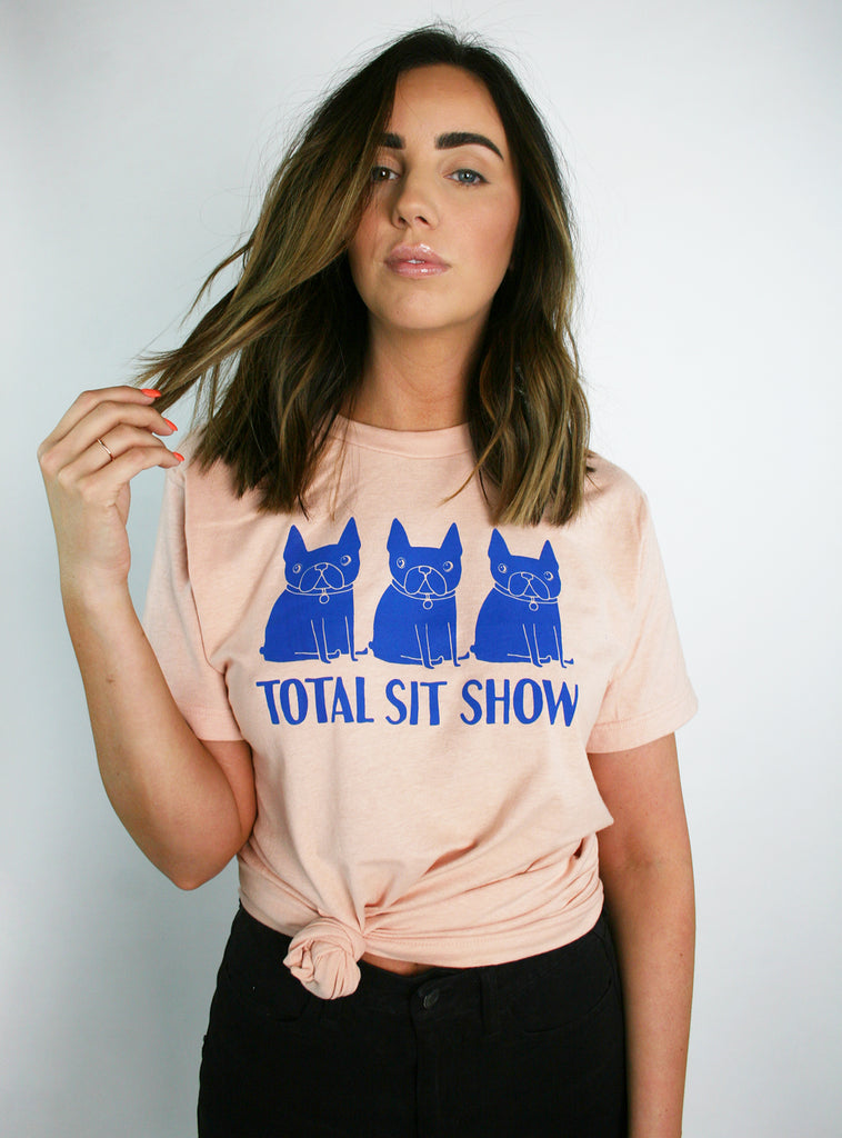 Total Sit Show Tee