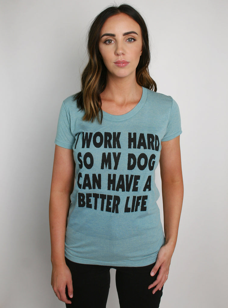 My Dog Women's Tee