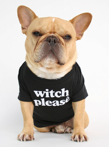 WITCH PLEASE DOG TEE