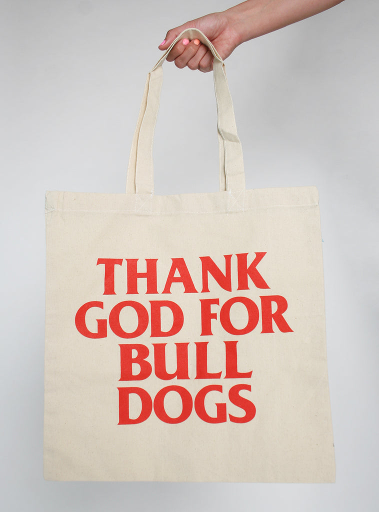 Thank God For Bulldogs Tote Bag