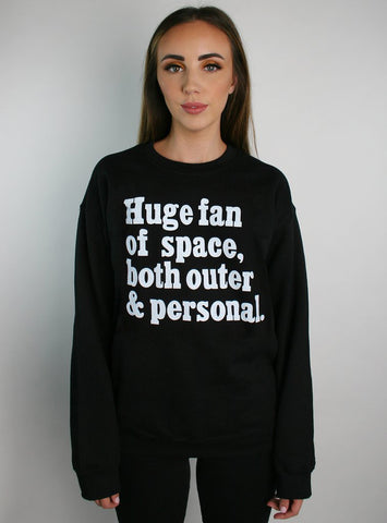 Huge Fan Of Space Pullover