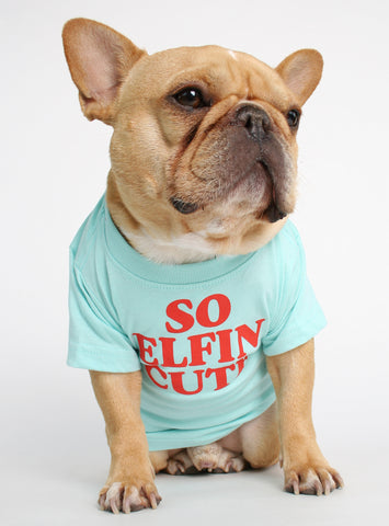 SO ELFIN CUTE DOG TEE