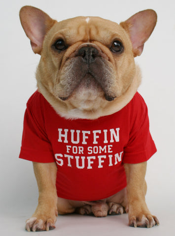 Huffin For Some Stuffin Dog Tee
