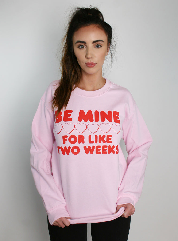 BE MINE PULLOVER