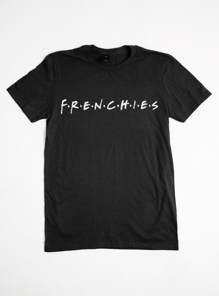 FRENCHIES FRIENDS TEE