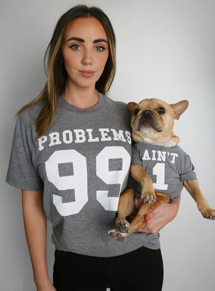 99 Problems Matching T-Shirt Set