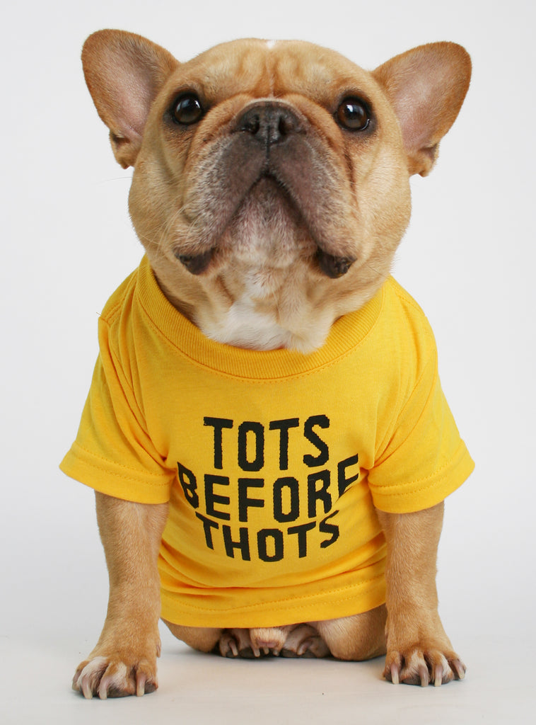 TOTS BEFORE THOTS DOG TEE