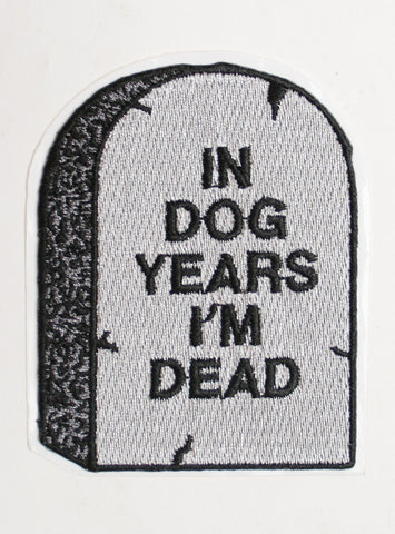 IN DOG YEARS I'M DEAD PATCH