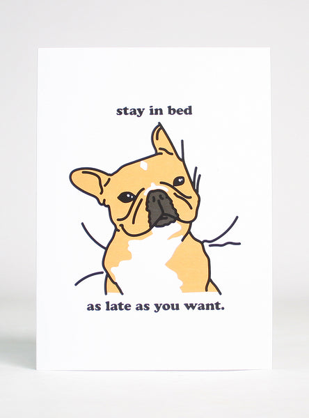 STAY IN BED GREETING CARD