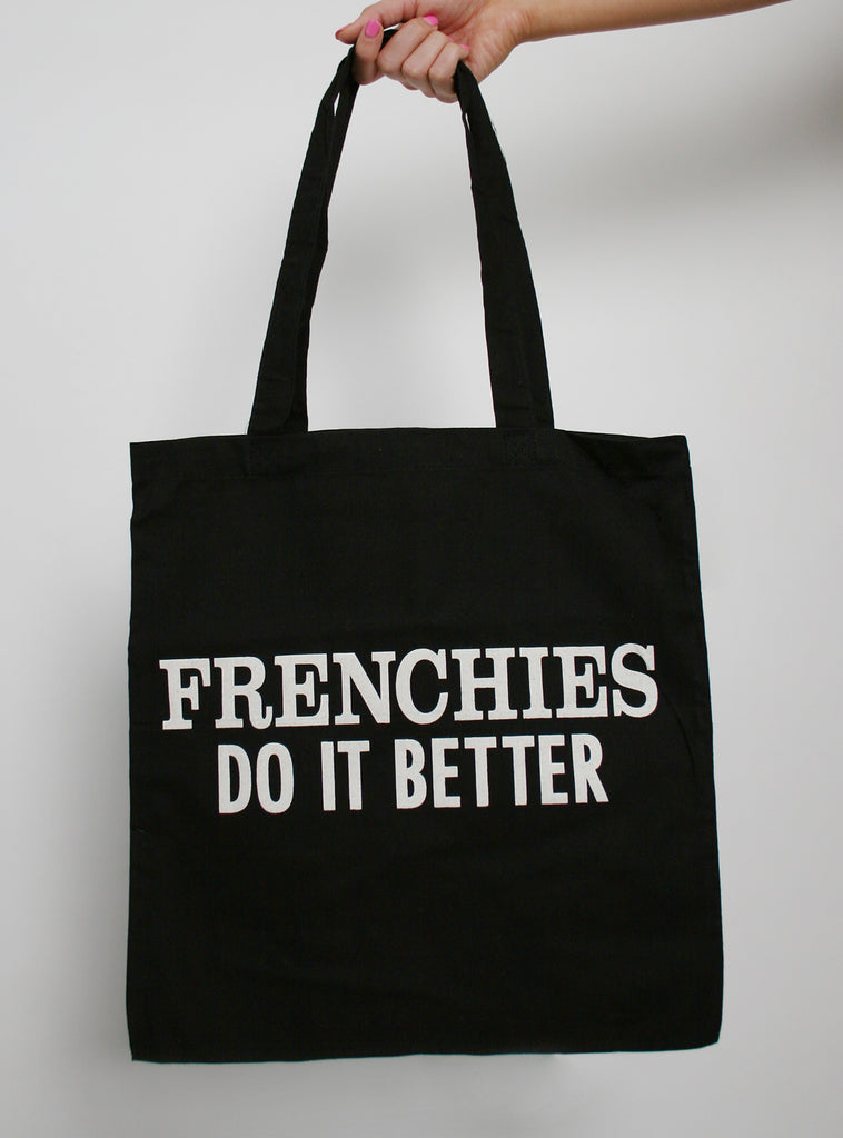 Frenchies Do It Better Tote Bag