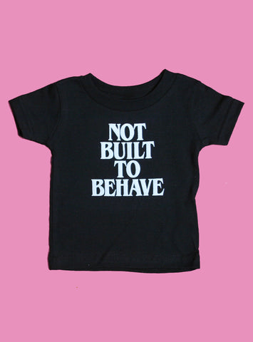 NOT BUILT TO BEHAVE DOG TEE