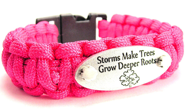 Storms Make Trees Grow Deeper Roots 550 Military Spec Paracord Bracelet