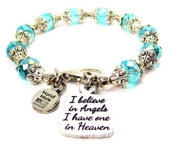 I Believe In Angels I Have One In Heaven Capped Crystal Bracelet