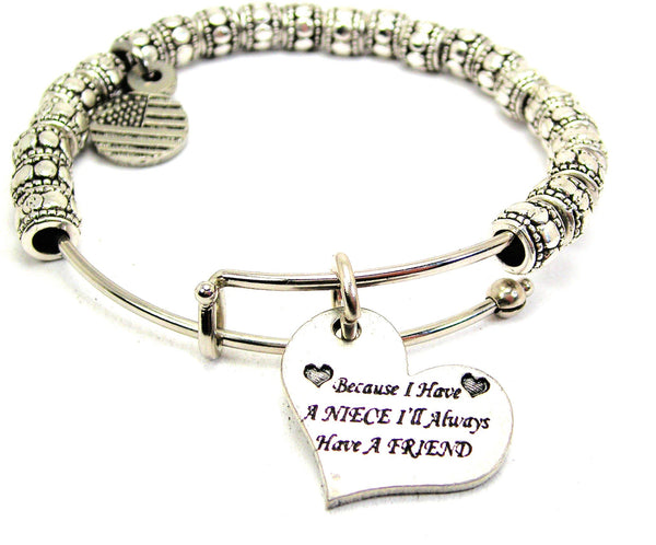 Because I Have A Niece Ill Always Have A Friend Metal Beaded Bracelet
