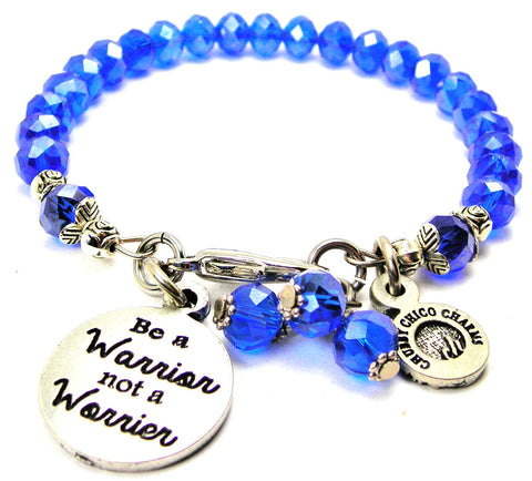 Be A Warrior Not A Worrier Splash Of Color Crystal Bracelet
