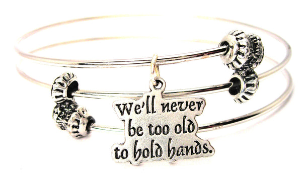 We'll Never Be Too Old To Hold Hands Triple Style Expandable Bangle Bracelet