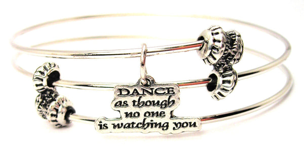 Dance As Though No One Is Watching You Triple Style Expandable Bangle Bracelet