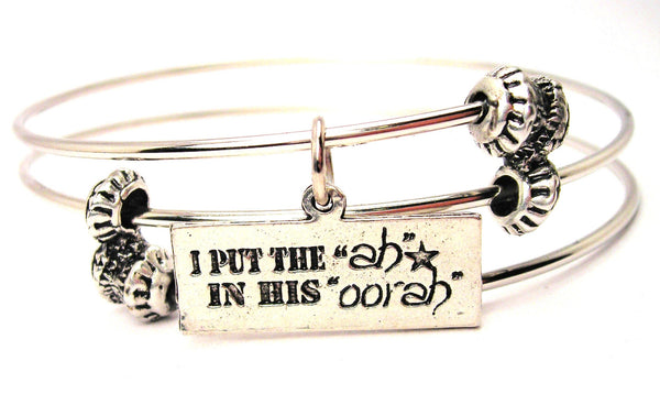 I Put The Ah In His Oorah Triple Style Expandable Bangle Bracelet