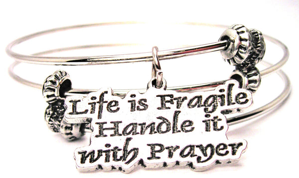 Life Is Fragile Handle With Prayer Triple Style Expandable Bangle Bracelet