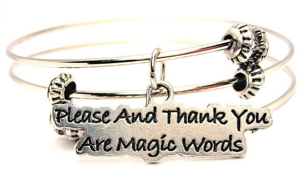 Please And Thank You Are Magic Word Triple Style Expandable Bangle Bracelet