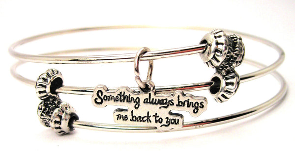 Something Always Brings Me Back To You Triple Style Expandable Bangle Bracelet