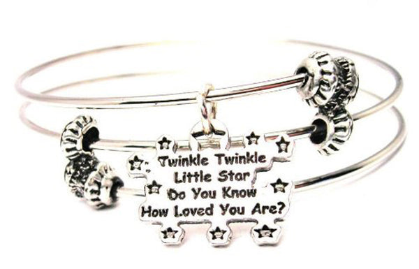Twinkle Twinkle Little Star Do You Know How Loved You Are Triple Style Expandable Bangle Bracelet