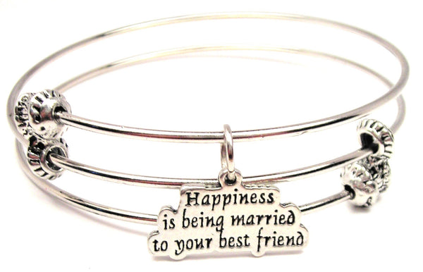 Happiness Is Being Married To Your Best Friend Triple Style Expandable Bangle Bracelet