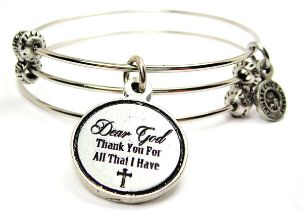 Dear God Thank You for All That I Have Triple Style Expandable Bangle Bracelet