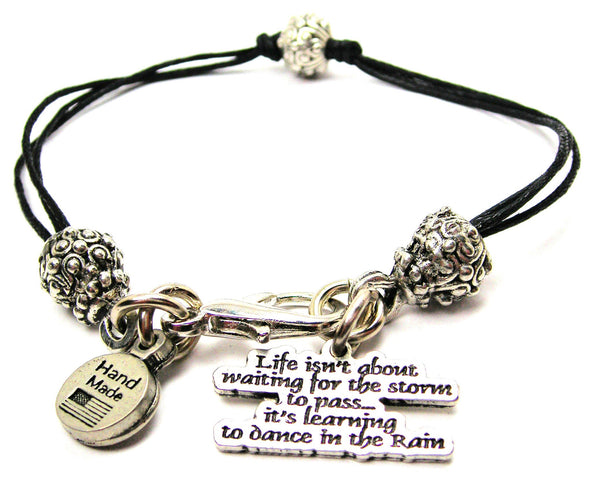 Life Isn't About Waiting For The Storm To Pass It's Learning To Dance in The Rain Beaded Black Cord Bracelet
