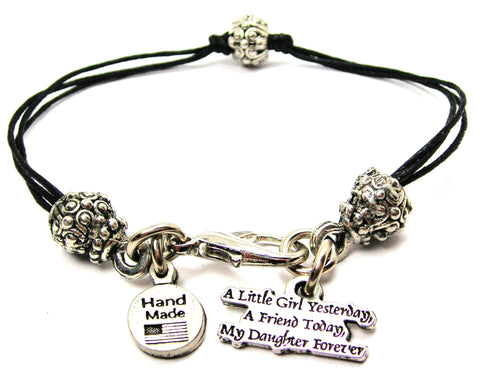A Little Girl Yesterday A Friend Today My Daughter Forever Beaded Black Cord Bracelet