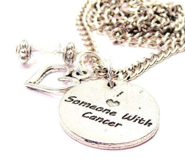 I Love Someone With Cancer Necklace with Small Heart